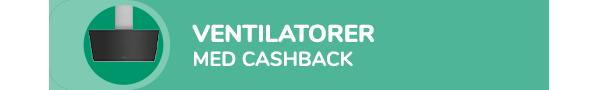 Ventilatorer med cashback